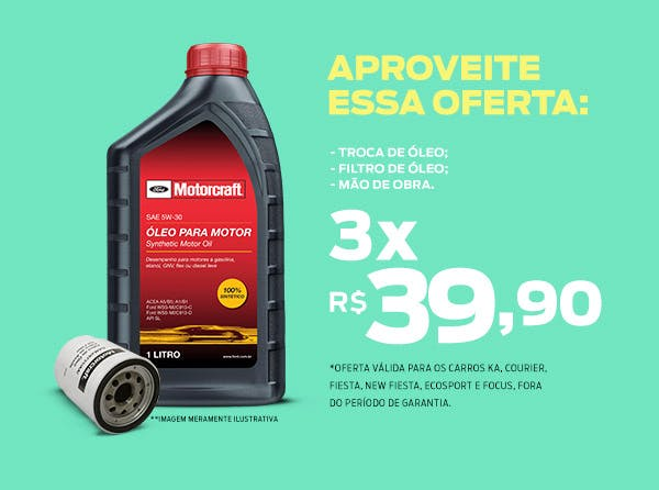 Troca de óleo + filtro de óleo + mão de obra (Motorcraft)
