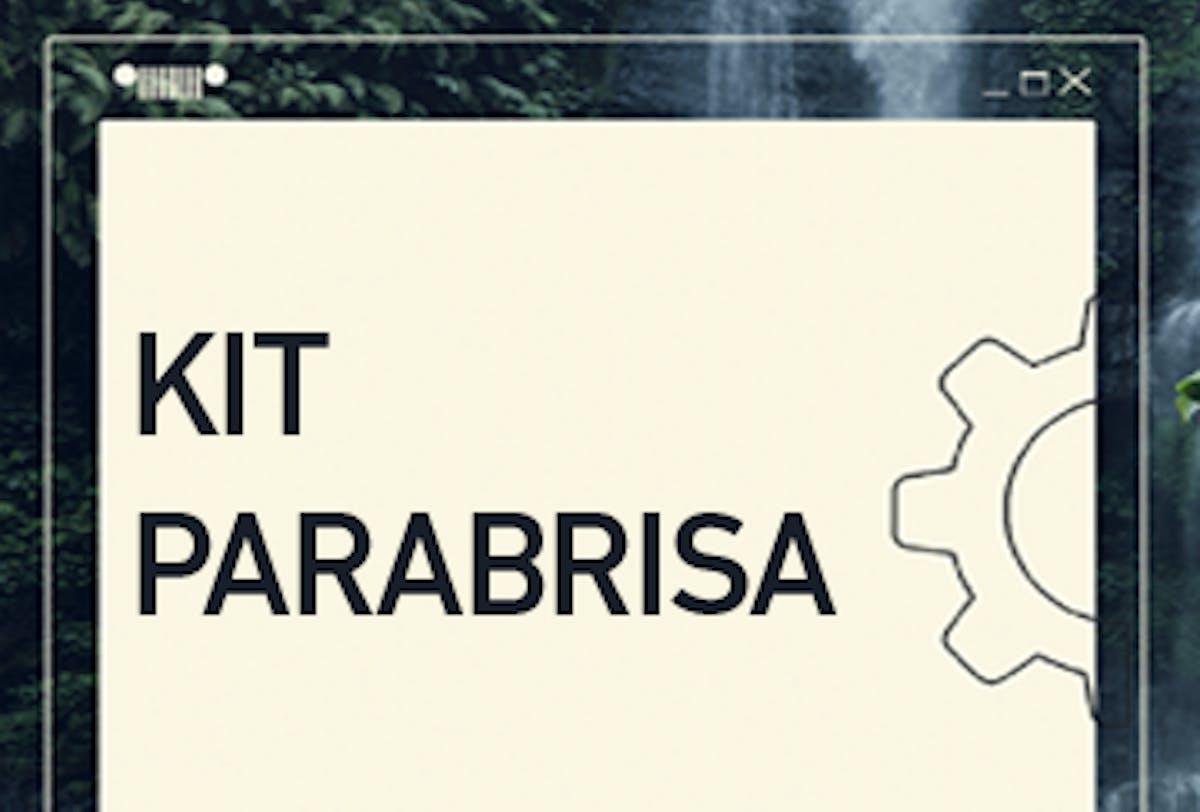 Kit Parabrisa